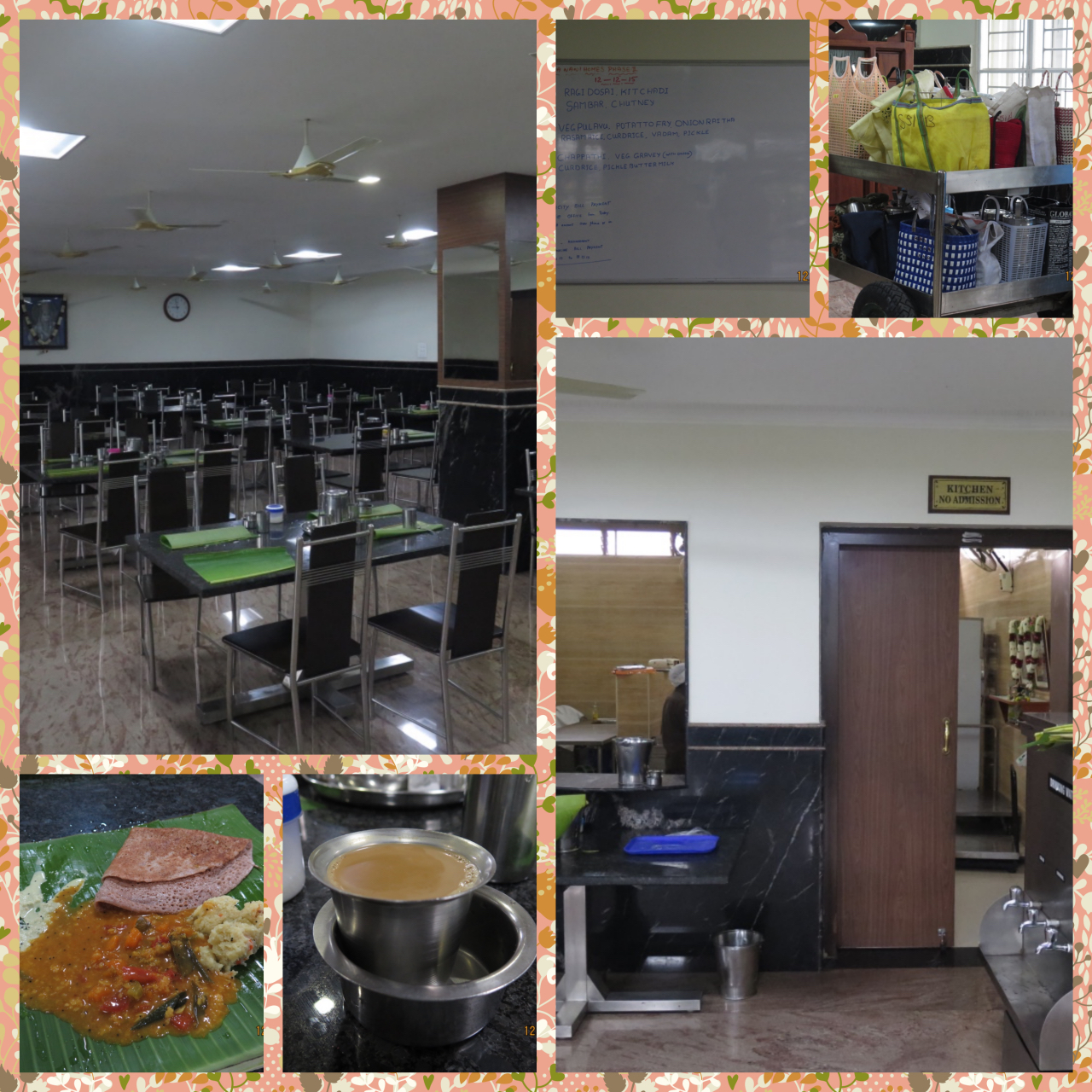 The Dining Hall, Kitchen, Breakfast on Banana Leaves, Hot Coffee and Door service cart